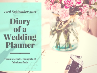 diary of a wedding planner 23rd September 2017