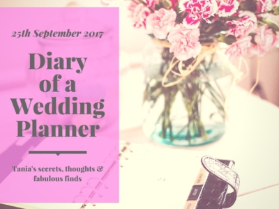 diary of a wedding planner 25th September 2017
