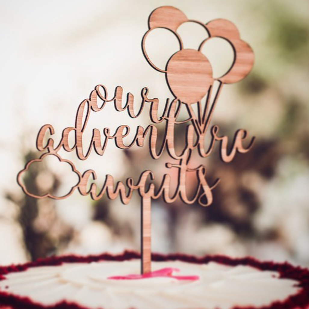 our adventure awaits cake topper mydubaiwedding